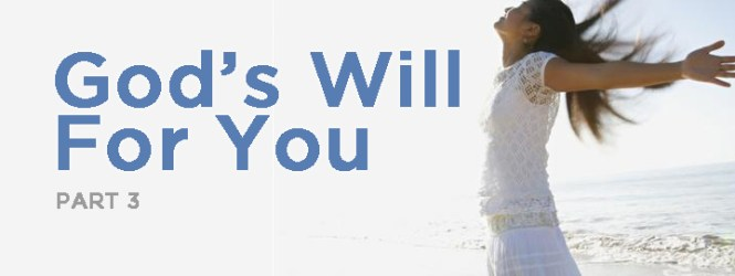 God's Will for You (3)