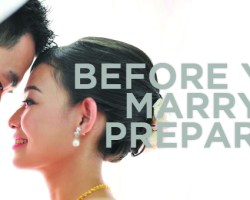 BEFORE YOU MARRY, PREPARE!