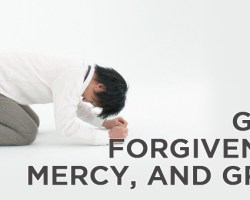 God's Forgiveness, Mercy and Grace (2)