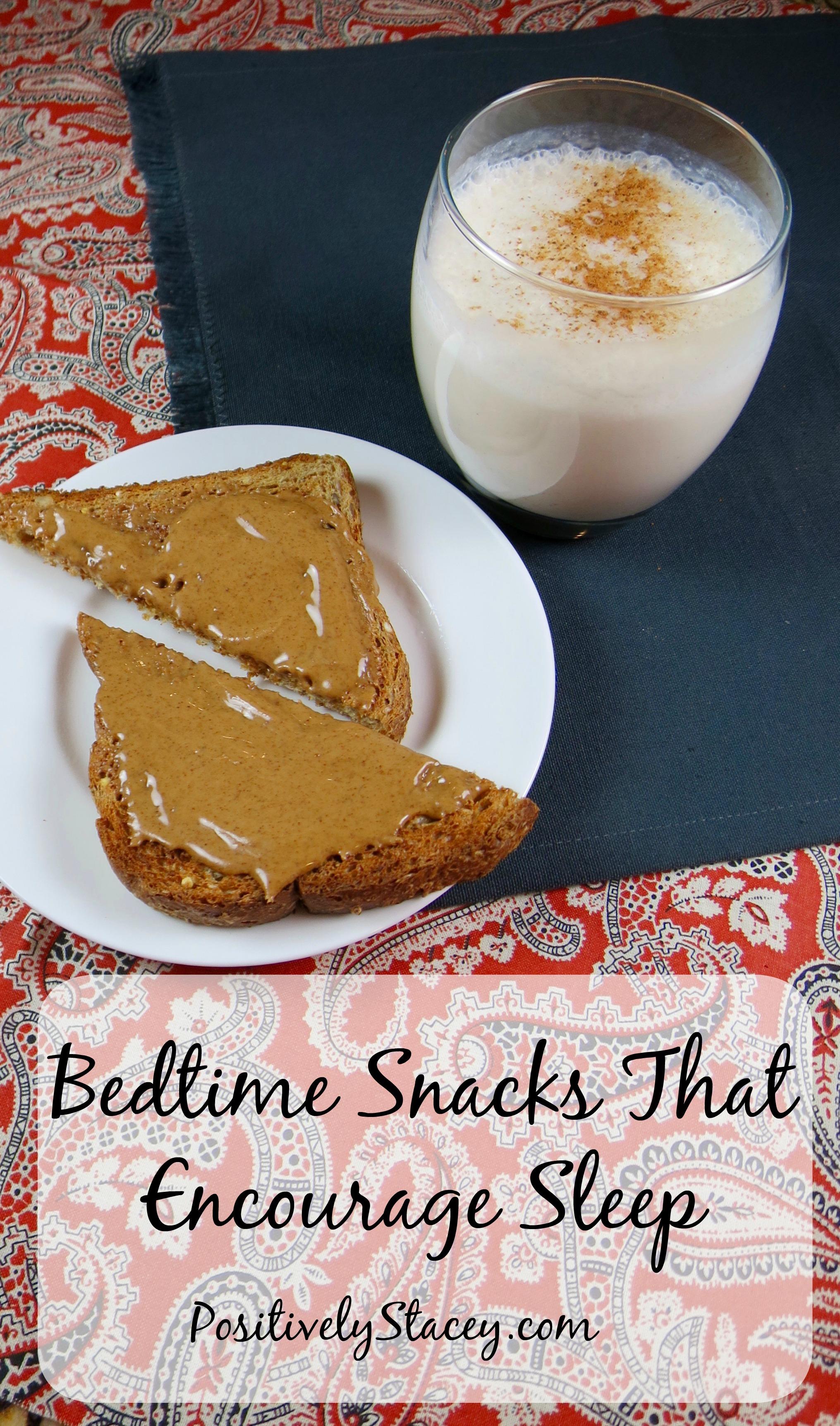 Bedtime Snacks that Encourage Sleep