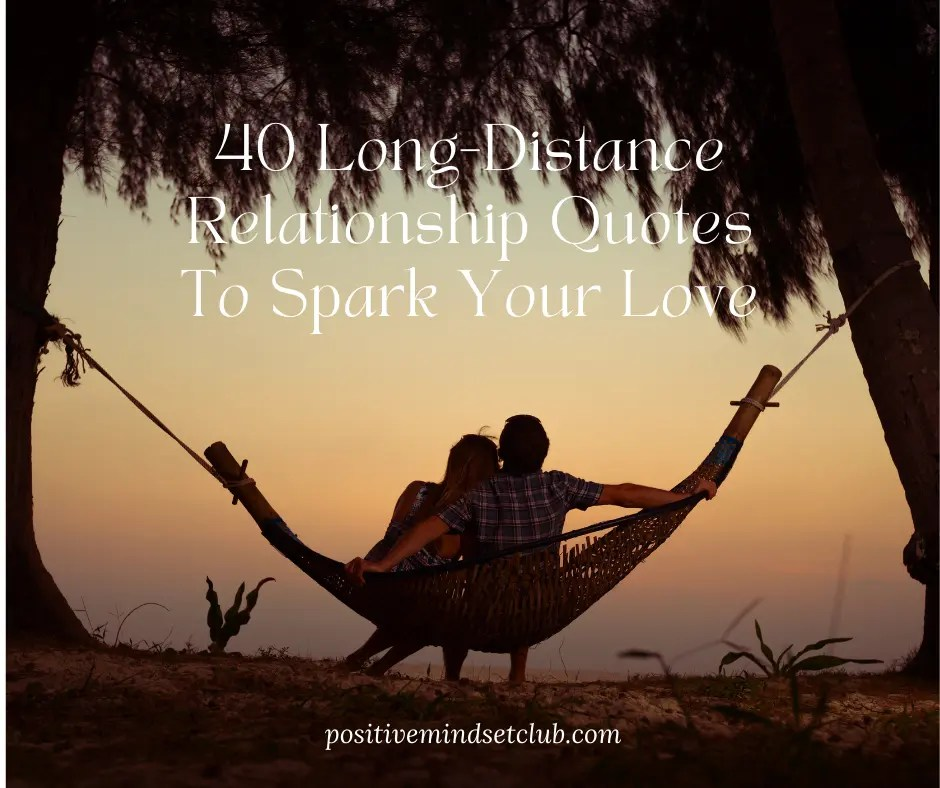 40 Long-Distance Relationship Quotes