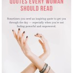 INSPIRATIONAL QUOTES EVERY WOMAN SHOULD READ