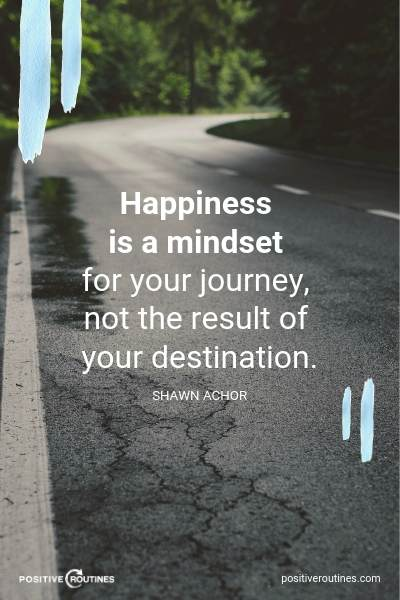 12 Quotes About Being Happy To Inspire You Today Positive Routines