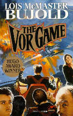 Lois McMaster Bujold: The Vor Game