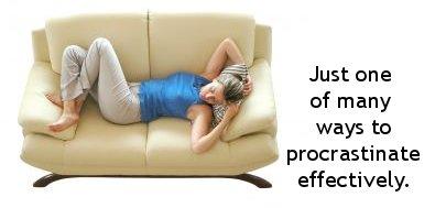 Procrastinate effectively