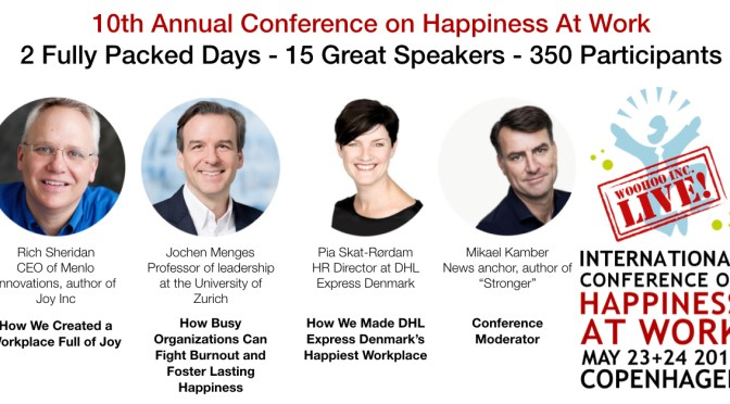 We just announced our 10th conference on happiness at work – Early bird rate available until February 28