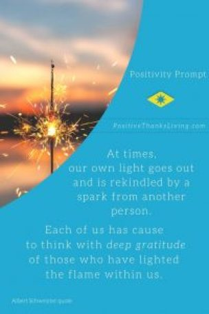 Reach out to someone who has rekindled your flame - say thank you! #gratitude