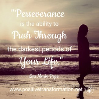 Perseverance is the Ability to Push Through the Darkest