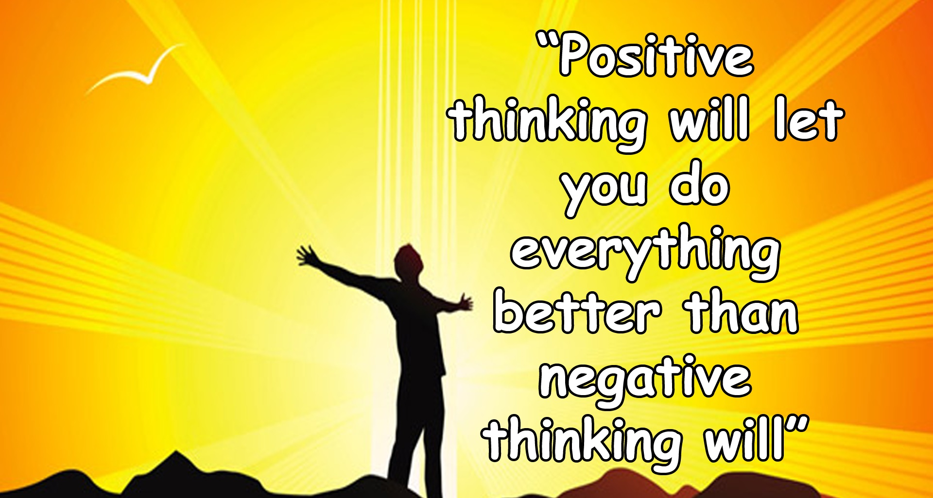 Positive Thinking Positivism