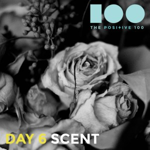 Day 6: Scent   Flowers