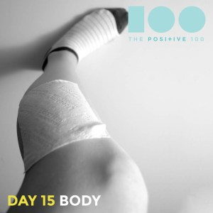 My CRPS leg still takes me where I need to go. | Day 15: Body | Positive 100