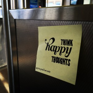 """""""think happy thoughts"""" 