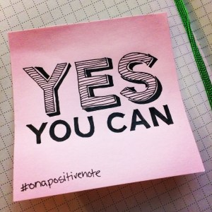 """""""Yes you can!"""" 