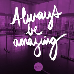 always be amazing