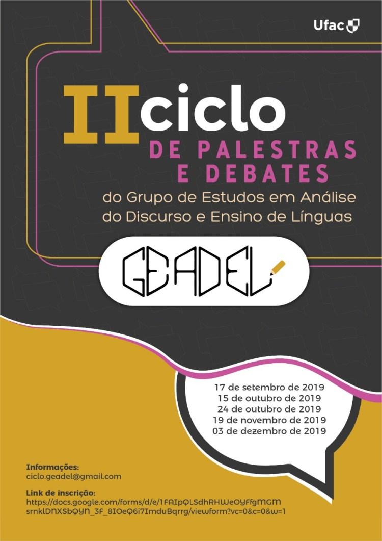 II Ciclo de Palestras e Debates do Grupo de Estudos em Análise do Discurso e Ensino de Línguas – GEADEL (1)