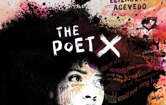 The Poet X by Elizabeth Acevedo: Making the Word Flesh.