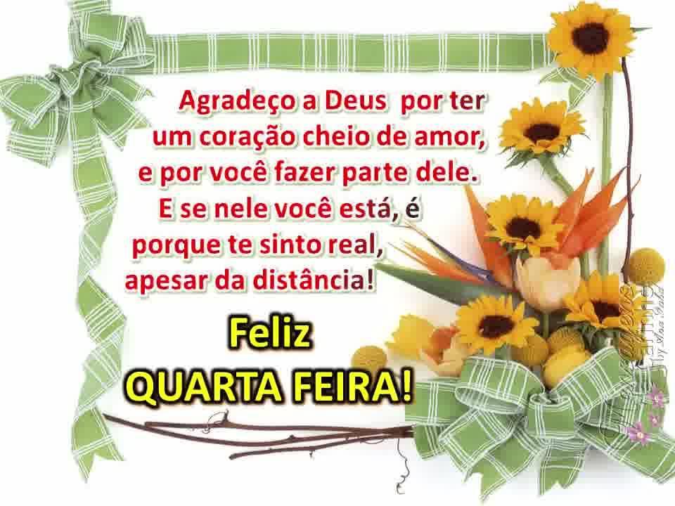 Vídeo Para Desejar Feliz Quarta Feira A Todos Amigos Queridos Do Meu Coração!!!