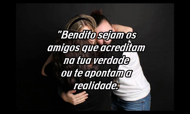 Mensagem De Amizade Para Amigos Verdadeiros, A Verdade É A Base De Tudo!!!