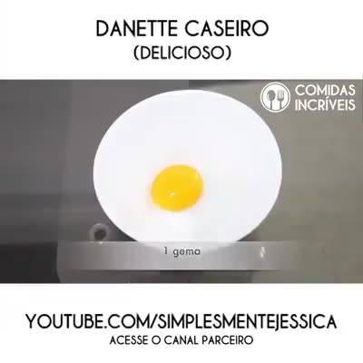 Receita De Danete Caseiro, Uma Delicia De Sobre Mesa Pra Você E Sua Família!!!