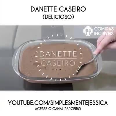 Danete Caseiro, Uma Delicia