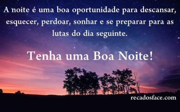 A Noite é Uma Boa Oportunidade Para Descansar Perdoar: Bom Noite Com Carinho, Para Compartilhar No Facebook E