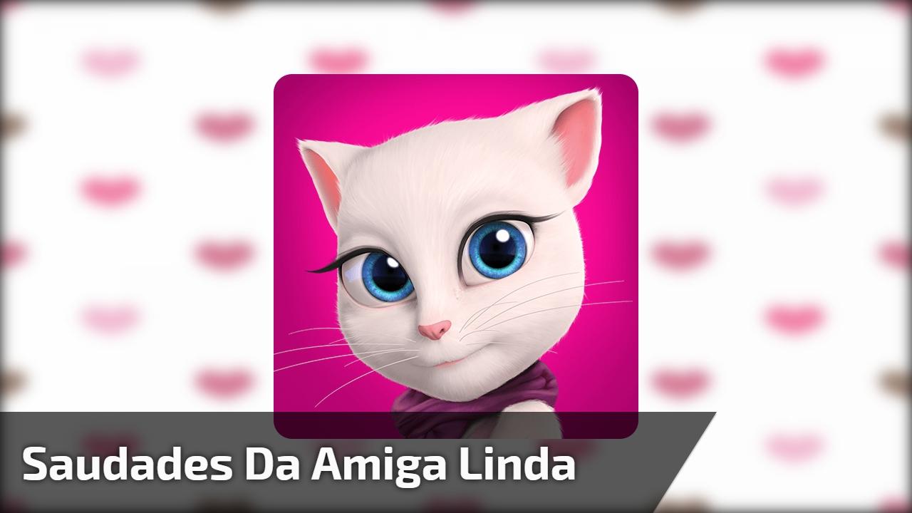 Saudades Da Amiga Linda