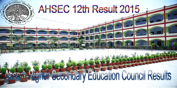 AHSEC result 12th 2015