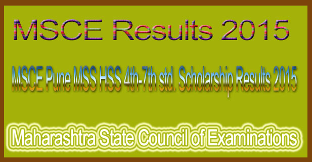 MSCE Pune MSS HSS 4th-7th std. Scholarship Results 2015