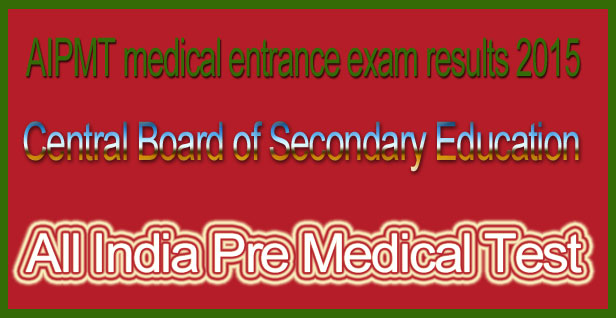 AIPMT medical entrance exam results 2015