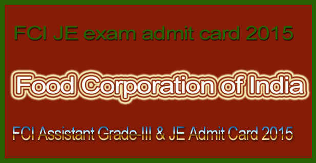 FCI JE exam admit card 2015