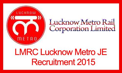 LMRC Lucknow Metro JE Recruitment 2015