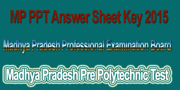 MP PPT answer sheet 2015