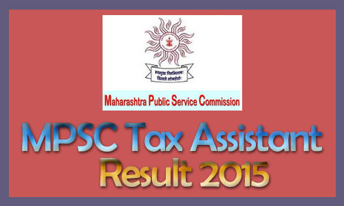 MPSC tax assistant result 2015