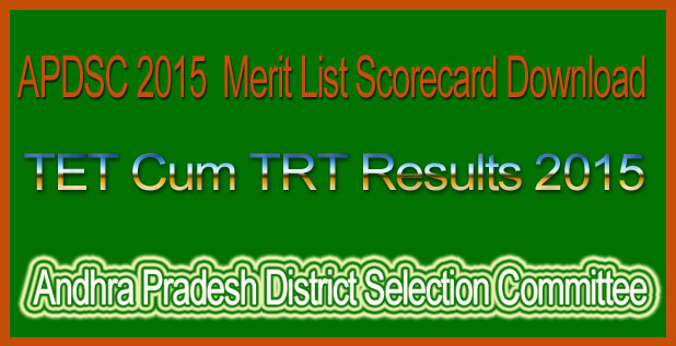 APDSC TET Cum TRT Post Results 2015