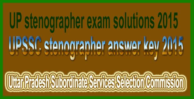 UPSSC stenographer answer key 2015