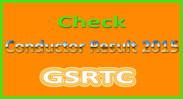 GSRTC Conductor Result 2015