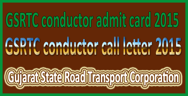 GSRTC conductor call letter 2015