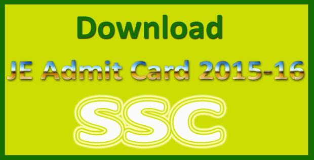 SSC JE Admit Card 2015-16
