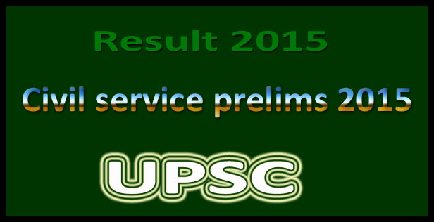 UPSC civil services prelims result 2015