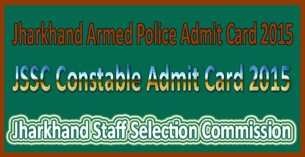 JSSC constable admit card 2015