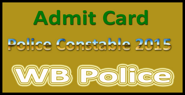 WB police constable admit card 2015