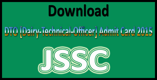 JSSC dairy technical officer admit card 2015