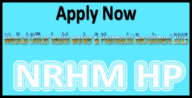 HP NRHM recruitment 2015