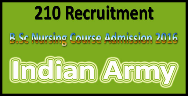 Indian army b.sc nursing application form 2016