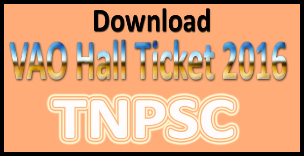 TNPSC VAO hall ticket 2016