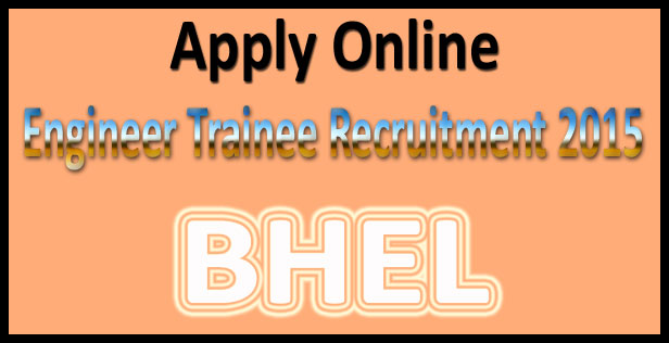 BHEL engineer trainee recruitment 2016