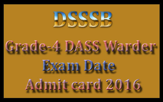 DSSSB admit card 2016
