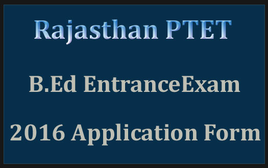 Rajasthan PTET application form 2017