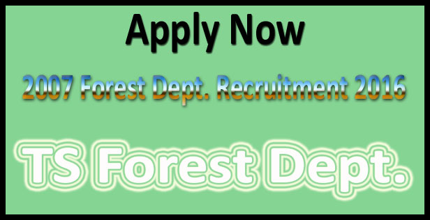 Telangana forest department recruitment 2016