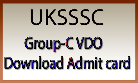UKSSSC VDO admit card 2016